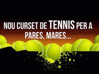 Nou curset de tennis per a pares, mares...